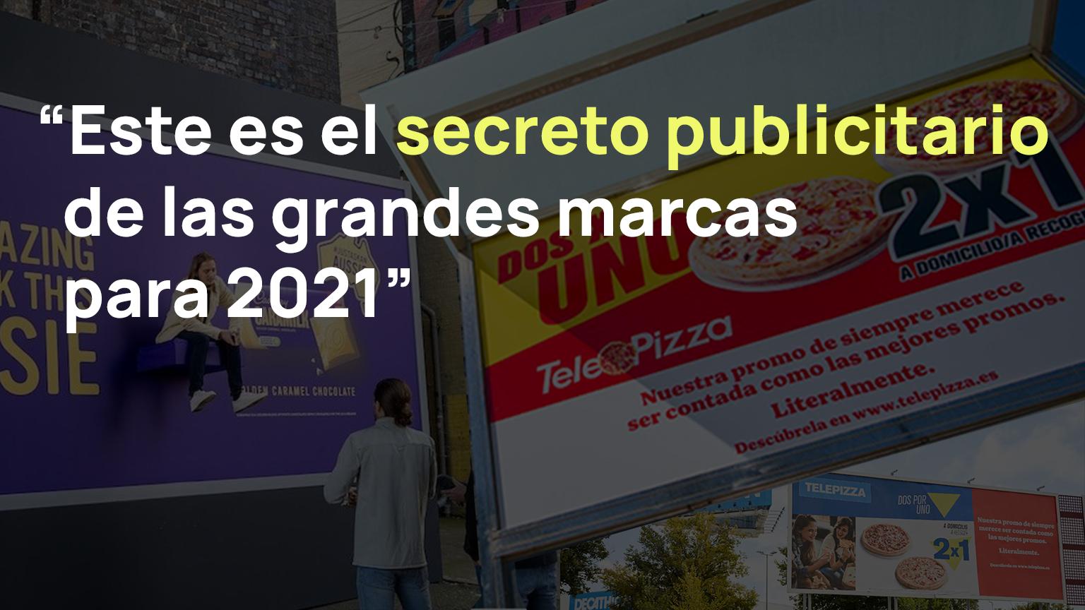 publicidad 2021 grandes marcas